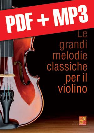 Le grandi melodie classiche per il violino (pdf + mp3)