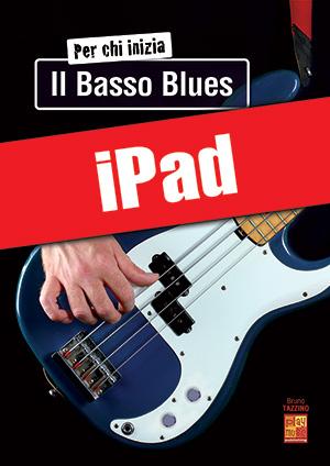 Per chi inizia il basso blues (iPad)
