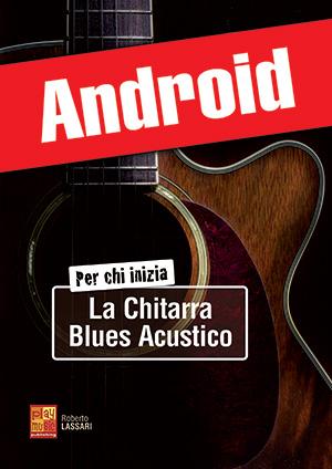 Per chi inizia la chitarra blues acustico (Android)