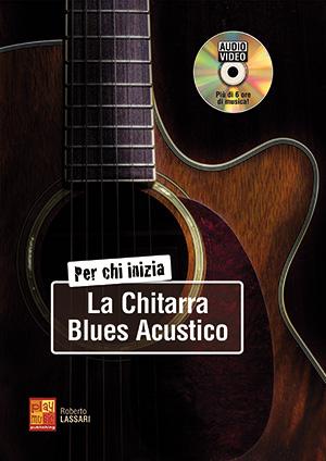 Per chi inizia la chitarra blues acustico