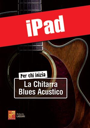 Per chi inizia la chitarra blues acustico (iPad)