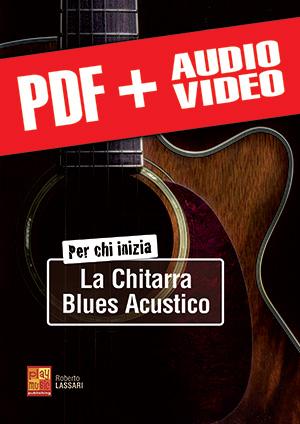 Per chi inizia la chitarra blues acustico (pdf + mp3 + video)
