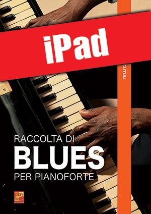 Raccolta di blues per pianoforte (iPad)