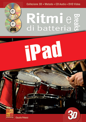 Ritmi e breaks di batteria in 3D (iPad)