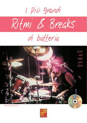 I più grandi ritmi & breaks di batteria
