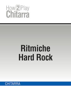 Ritmiche Hard Rock
