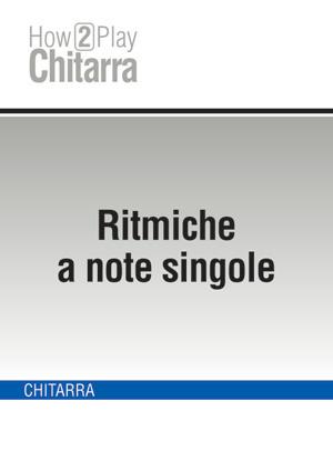 Ritmiche a note singole