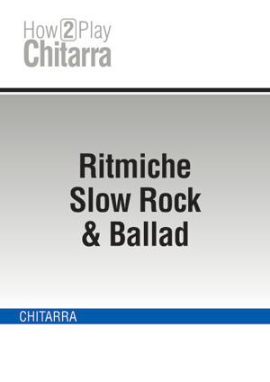 Ritmiche Slow Rock & Ballad