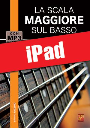 La scala maggiore sul basso (iPad)