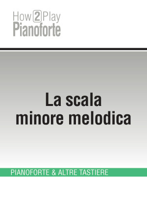 La scala minore melodica