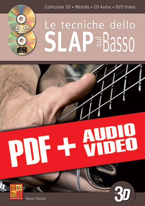 Le tecniche dello slap sul basso in 3D (pdf + mp3 + video)