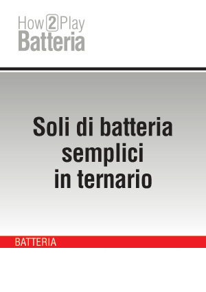 Soli di batteria semplici in ternario