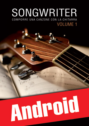 Songwriter - Comporre una canzone con la chitarra (Android)