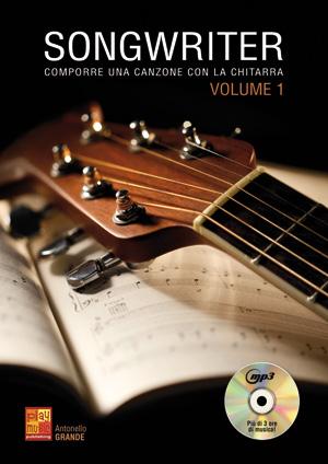 Songwriter - Comporre una canzone con la chitarra
