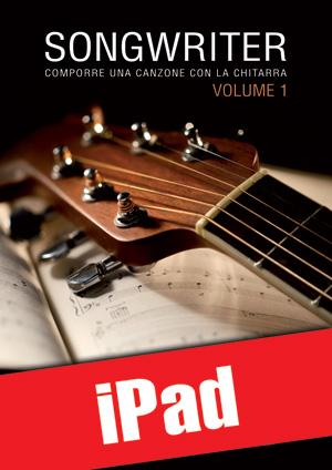 Songwriter - Comporre una canzone con la chitarra (iPad)