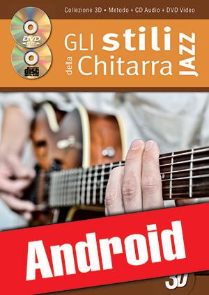 Gli stili della chitarra jazz in 3D (Android)