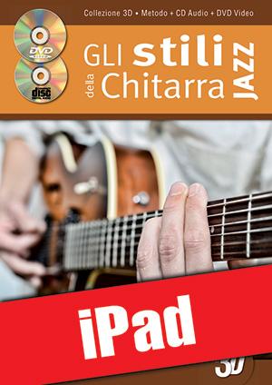 Gli stili della chitarra jazz in 3D (iPad)