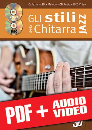 Gli stili della chitarra jazz in 3D (pdf + mp3 + video)