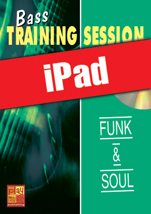 Bass Training Session - Funk & soul (iPad)