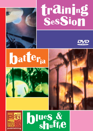 DVD Training Session - Batteria blues & shuffle