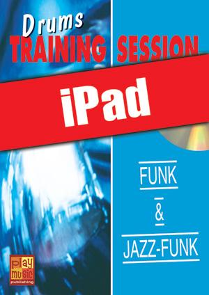 Drums Training Session - Funk & jazz-funk (iPad)