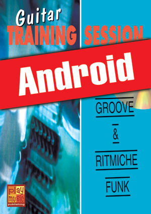 Guitar Training Session - Groove & ritmiche funk (Android)
