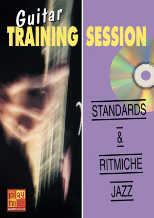 Guitar Training Session - Standards & ritmiche jazz
