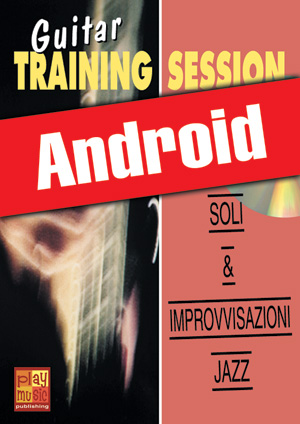 Guitar Training Session - Soli & improvvisazioni jazz (Android)