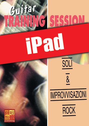 Guitar Training Session - Soli & improvvisazioni rock (iPad)