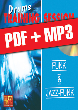 Drums Training Session - Funk & jazz-funk (pdf + mp3)