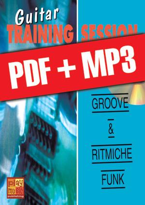 Guitar Training Session - Groove & ritmiche funk (pdf + mp3)