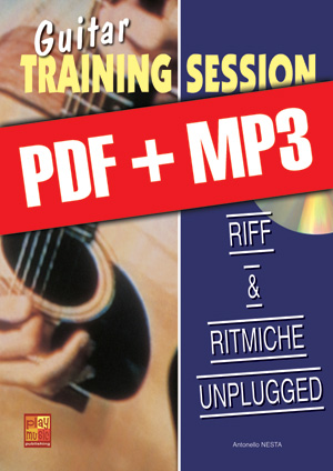 Guitar Training Session - Riff & ritmiche unplugged (pdf + mp3)