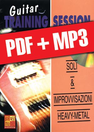 Guitar Training Session - Soli & improvvisazioni heavy-metal (pdf + mp3)