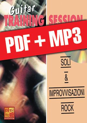 Guitar Training Session - Soli & improvvisazioni rock (pdf + mp3)