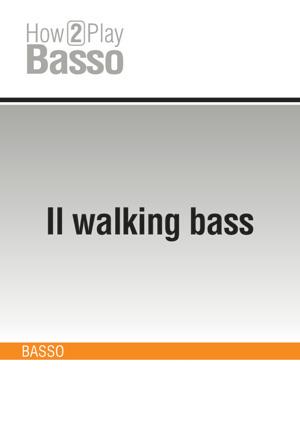 Il walking bass