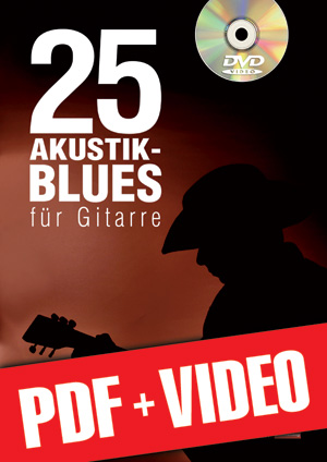 25 Akustik-Blues für Gitarre (pdf + videos)