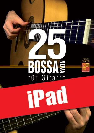 25 Bossa Nova für Gitarre (iPad)