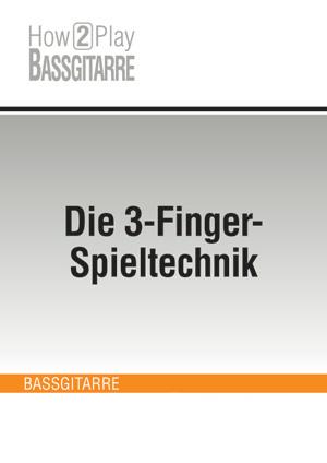 Die 3-Finger-Spieltechnik