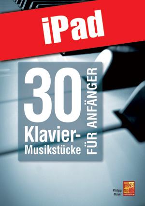 30 Klavier-Musikstücke für Anfänger (iPad)