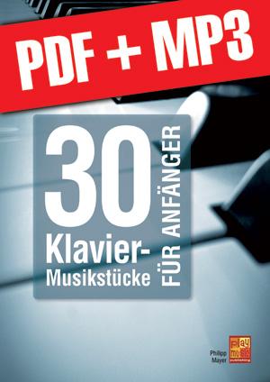 30 Klavier-Musikstücke für Anfänger (pdf + mp3)