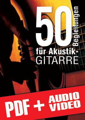 50 Begleitungen für Akustik-Gitarre (pdf + mp3 + videos)