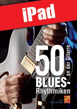 50 Blues-Rhythmiken an der Gitarre (iPad)