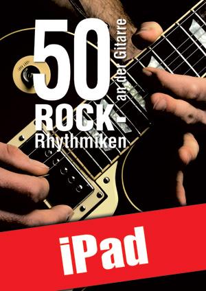 50 Rock-Rhythmiken an der Gitarre (iPad)