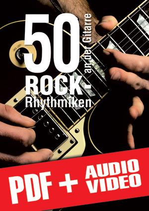 50 Rock-Rhythmiken an der Gitarre (pdf + mp3 + videos)