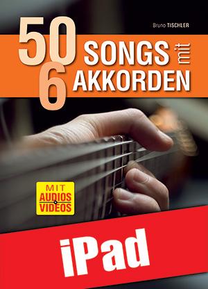 50 Songs mit 6 Akkorden (iPad)