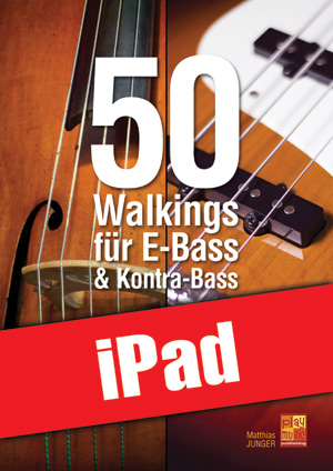 50 Walkings für E-Bass & Kontra-Bass (iPad)