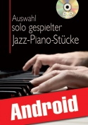 Auswahl solo gespielter Jazz-Piano-Stücke (Android)