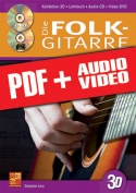 Die Folk-Gitarre in 3D (pdf + mp3 + videos)