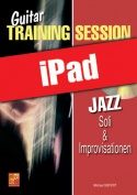 Guitar Training Session - Jazz - Soli & Improvisationen (iPad)