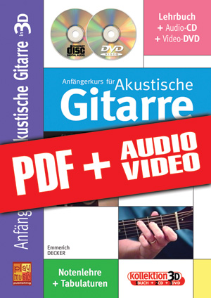 Anfängerkurs für Akustische Gitarre in 3D (pdf + mp3 + videos)